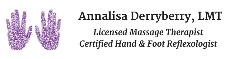 Annalisa Derryberry, LMT. Licensed Massage Therapist. Certified Hand & Foot Reflexologist